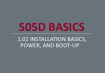 Installation Basics Power and Boot Up