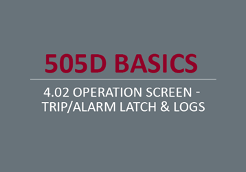 Operation Screen - Trip/Alarm Latch & Logs