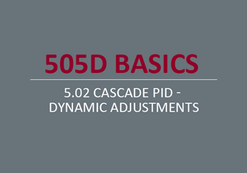 Cascade PID - Dynamic Adjustments