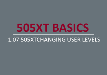 505XTChanging User Levels