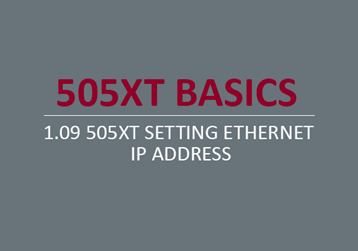 505XT Setting Ethernet IP Address