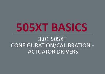 505XT Configuration/Calibration - Actuator Drivers