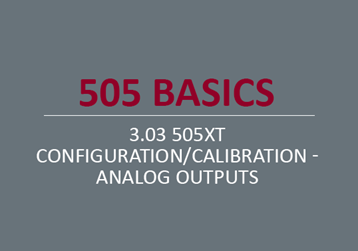 505XT Configuration/Calibration - Analog Outputs