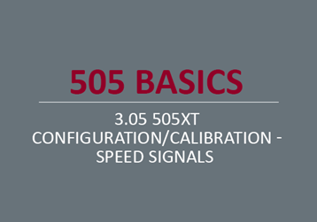 505XT Configuration/Calibration - Speed Signals
